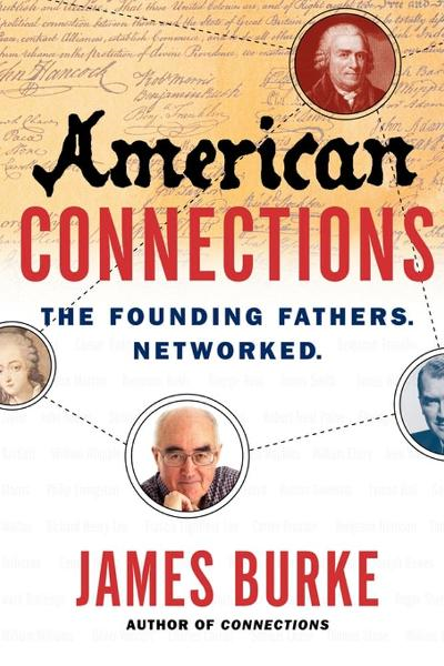 American Connections By: James Burke