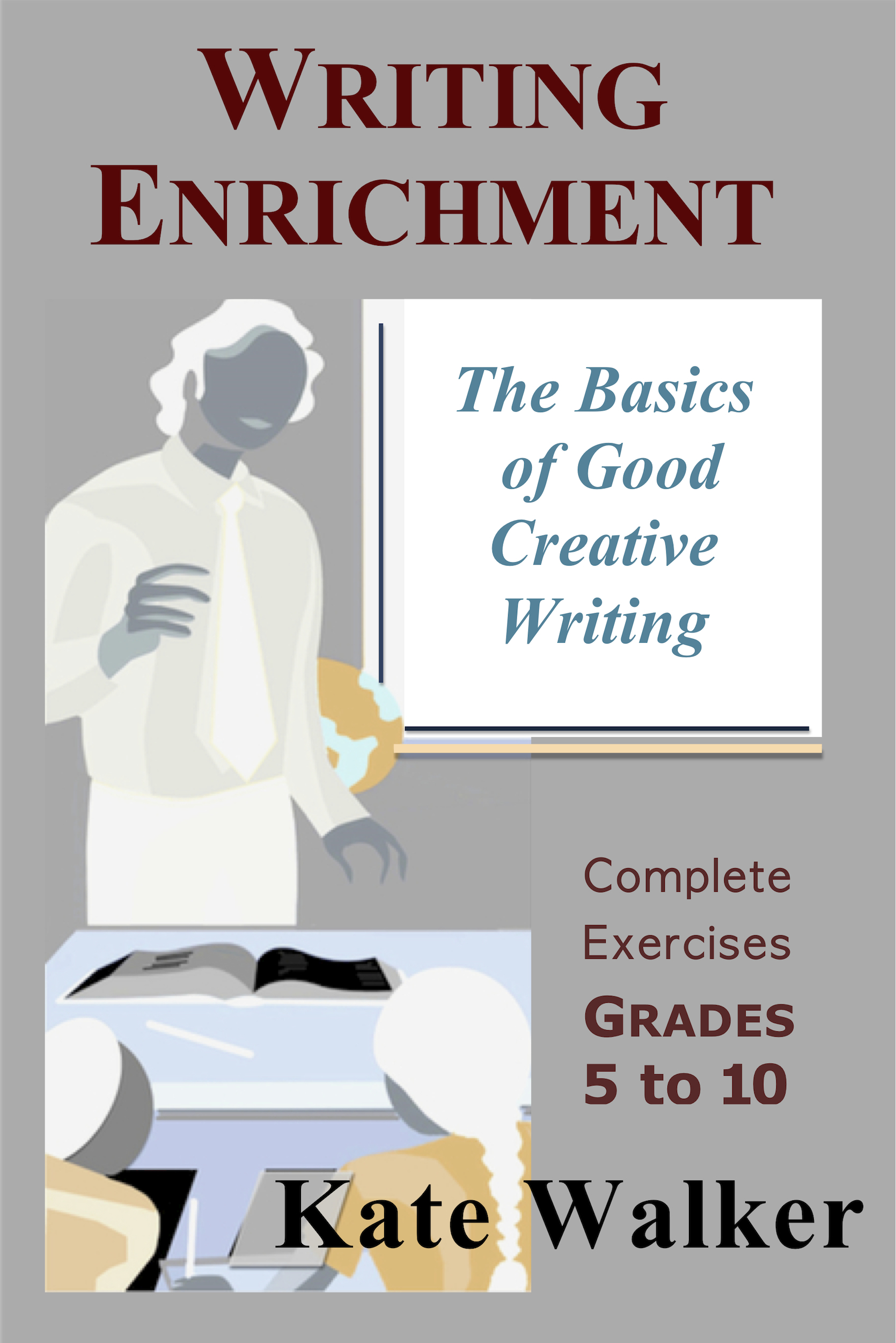 Writing Enrichment: The Basics of Good Creative Writing