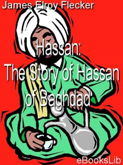 The Story of Hassan of Baghdad