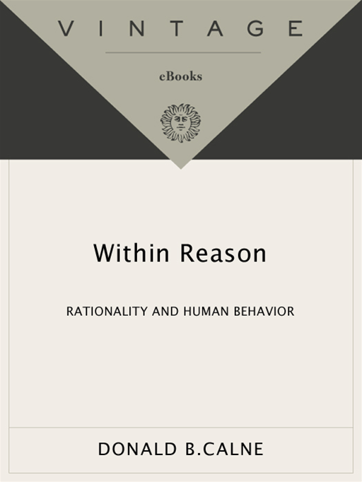 Within Reason By: Donald Calne