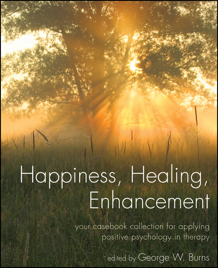 Happiness, Healing, Enhancement By: