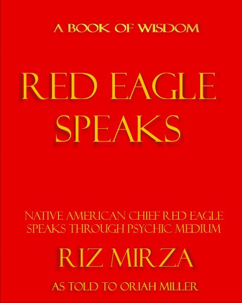 Red Eagle Speaks: Book of Wisdom
