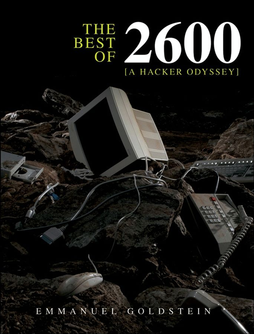 The Best of 2600 By: Emmanuel Goldstein