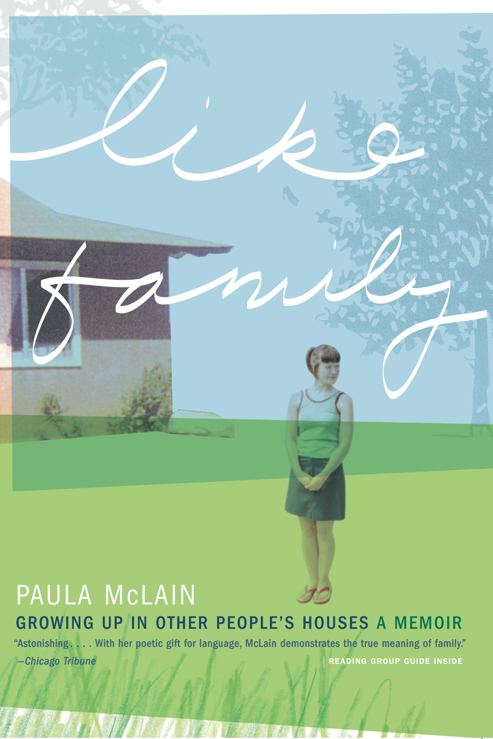 Like Family By: Paula McLain