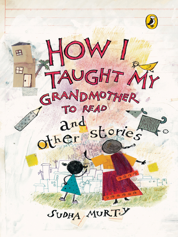 How I Taught My Grand Mother to Read and Other Stories