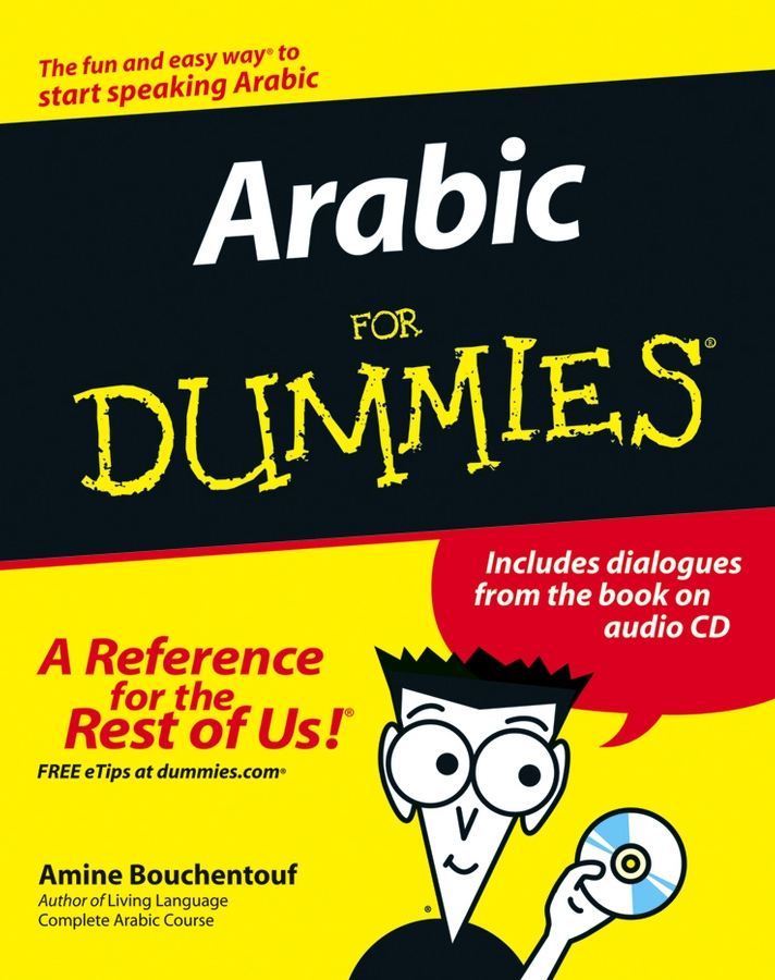 Arabic For Dummies By: Amine Bouchentouf