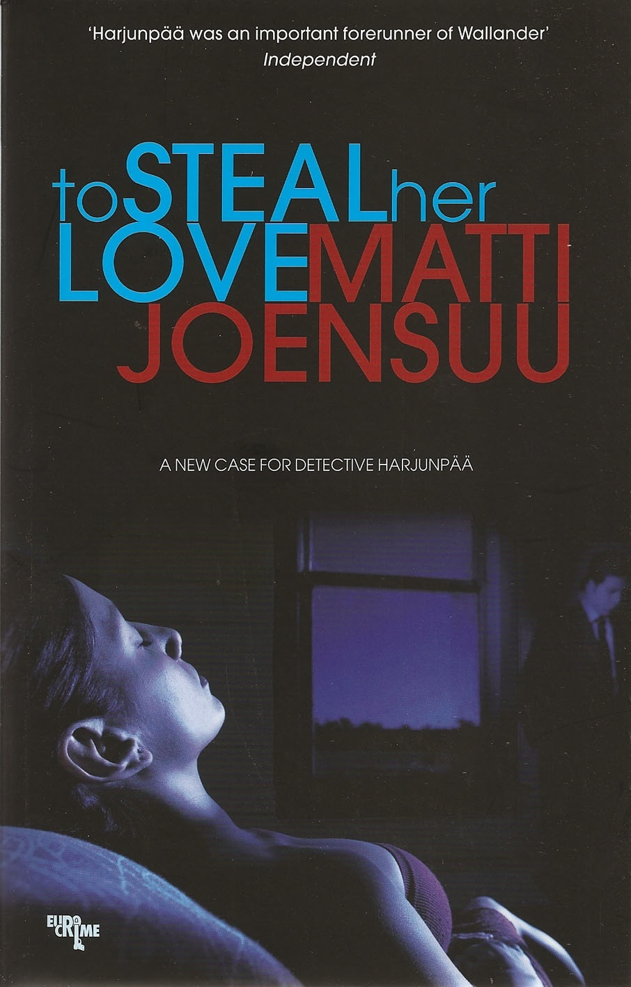 To Steal Her Love By: Matti Joensuu