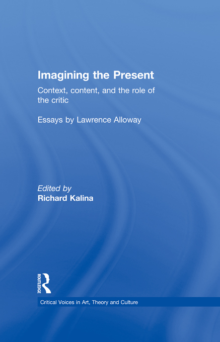 Imagining the Present Context,  Content,  and the Role of the Critic