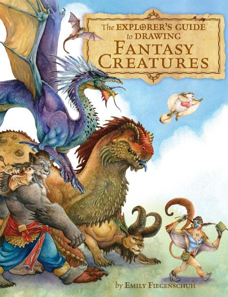 The Explorer's Guide to Drawing Fantasy Creatures