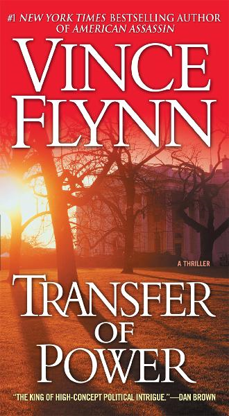Transfer of Power By: Vince Flynn