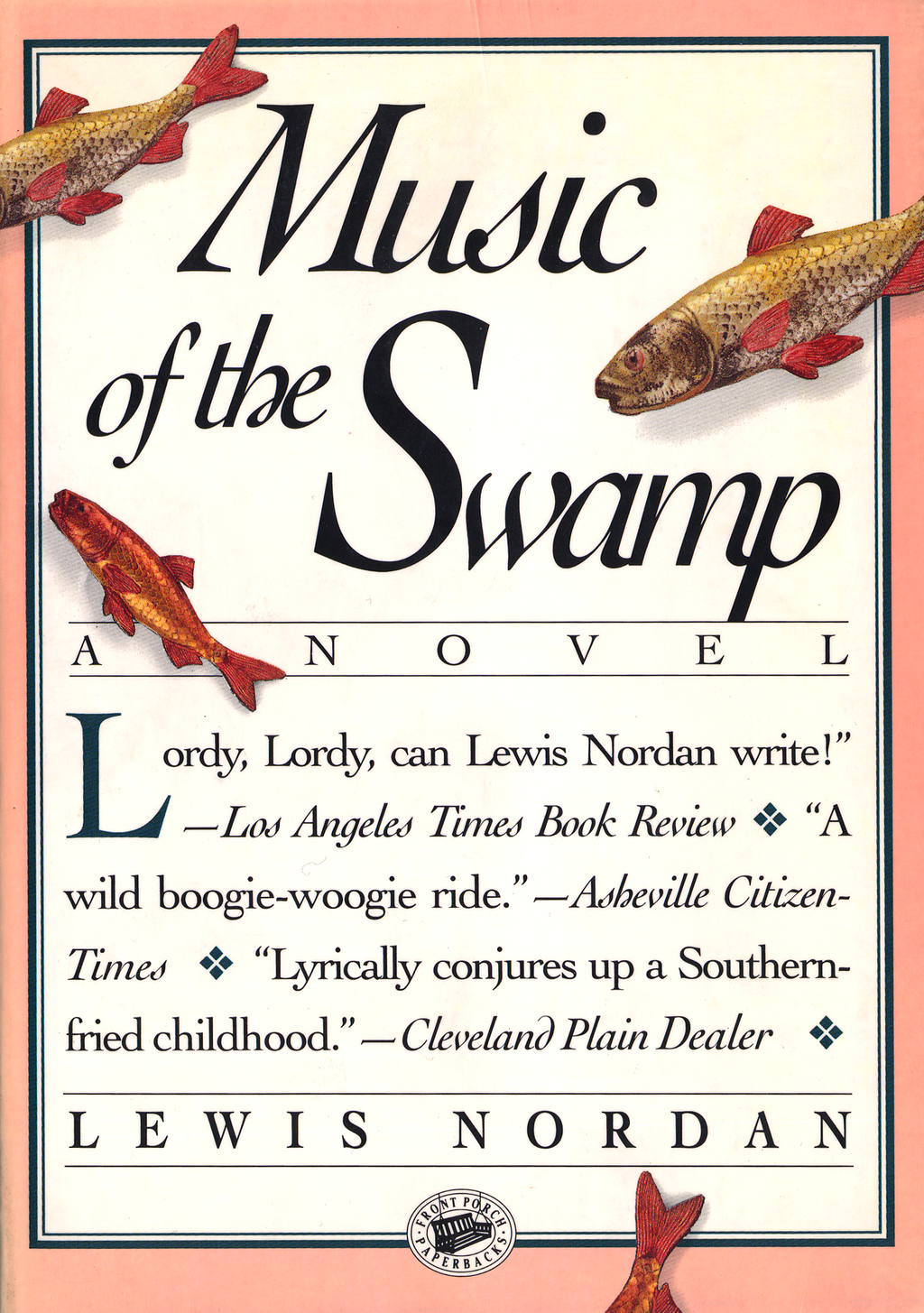 Music of the Swamp By: Lewis Nordan
