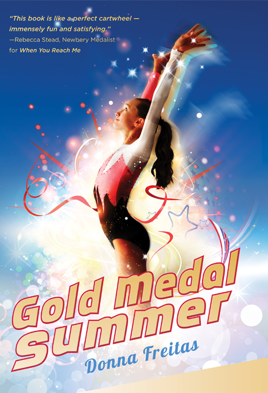 Gold Medal Summer By: Donna Freitas