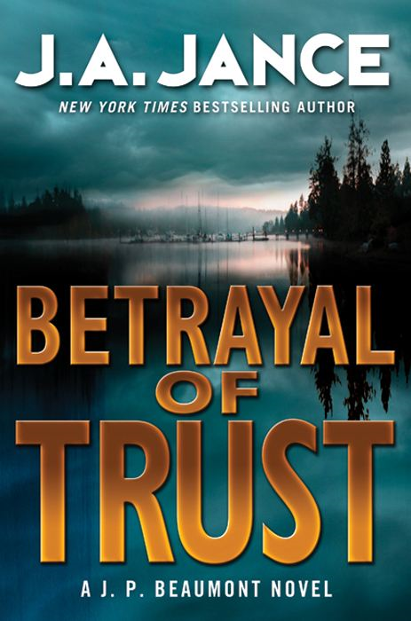 Betrayal of Trust By: J. A. Jance