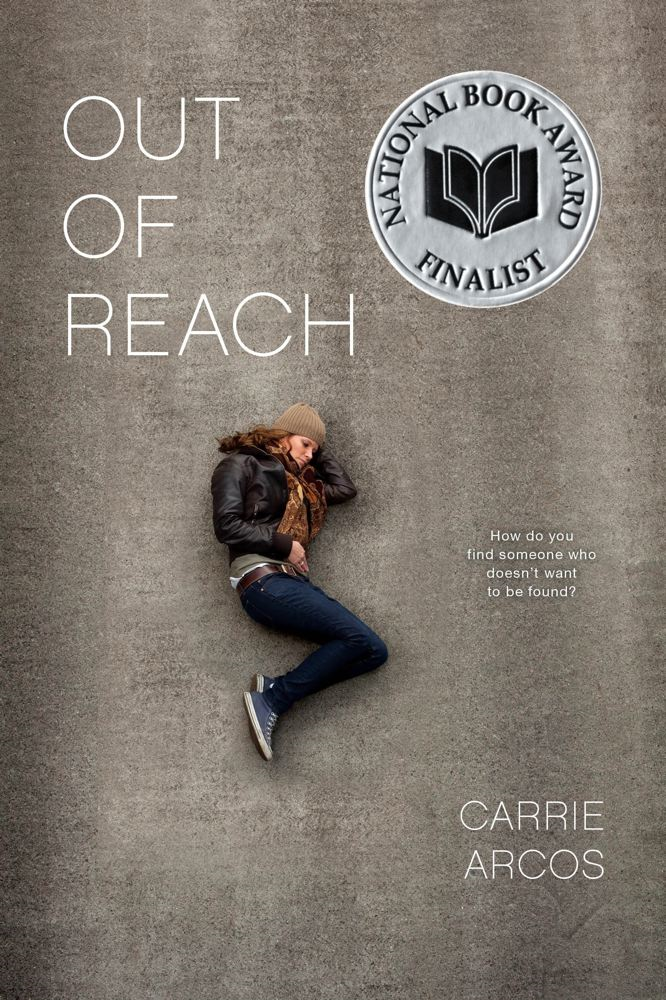 Out of Reach By: Carrie Arcos