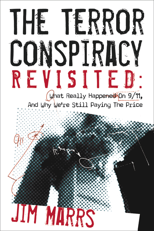 The Terror Conspiracy Revisited By: Marrs, Jim
