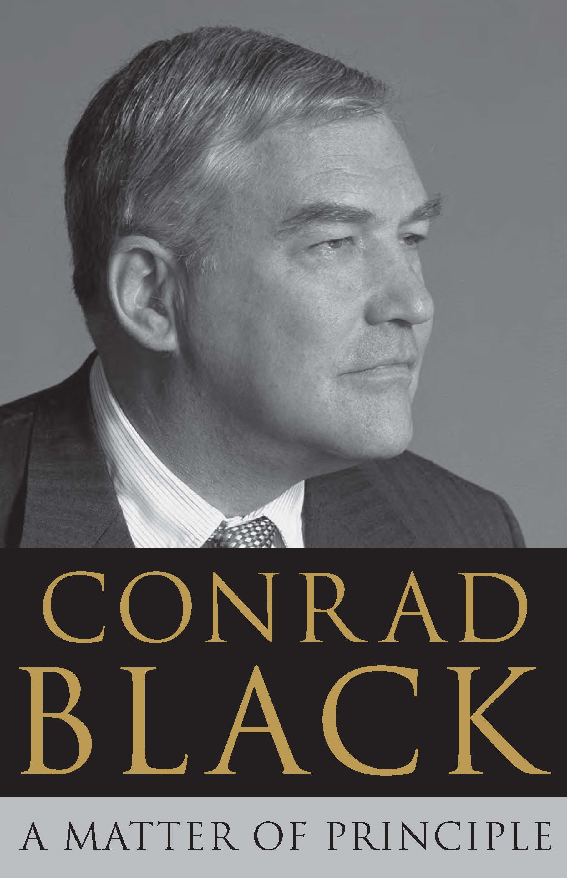 A Matter of Principle By: Conrad Black