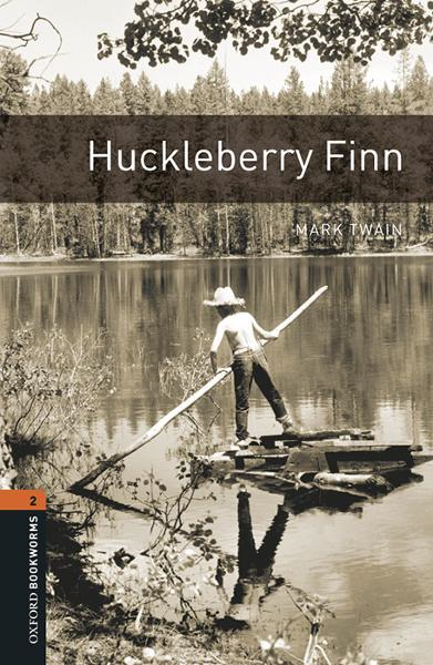Huckleberry Finn By: Mark Twain