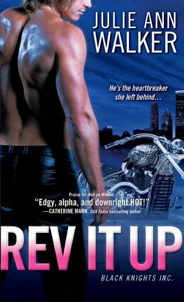 Rev It Up By: Julie Ann Walker