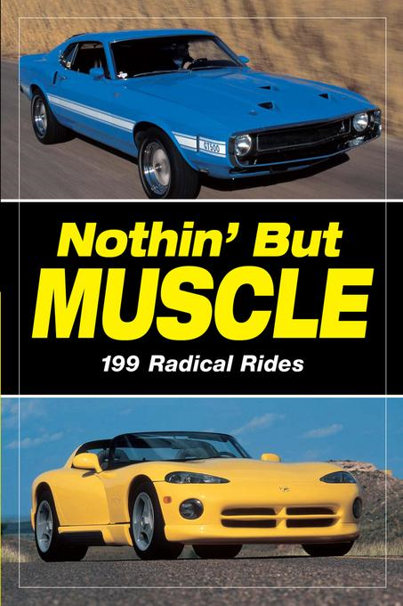 Nothin' But Muscle By: Old Cars Weekly, Staff of
