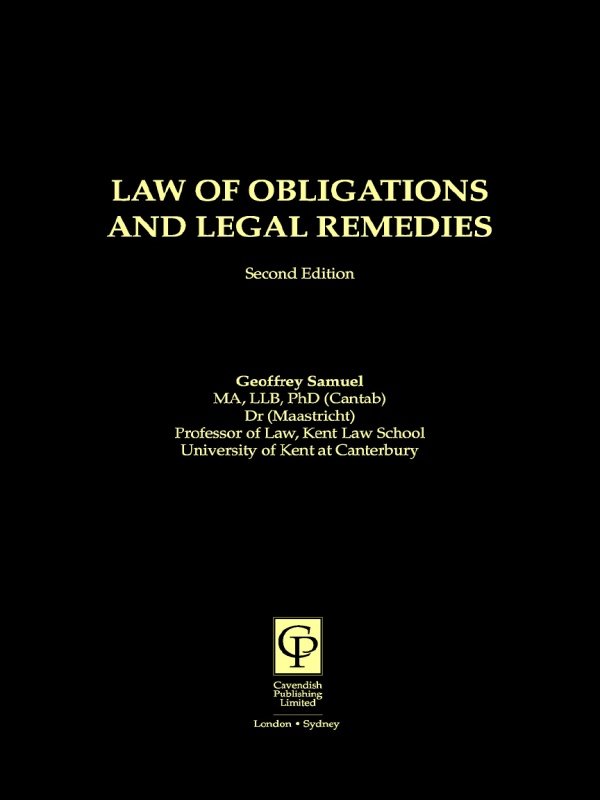Law of Obligations & Legal Remedies By: Geoffrey Samuel