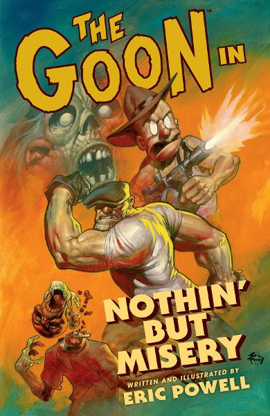 Goon Volume 1: Nothin But Misery 2nd Ed