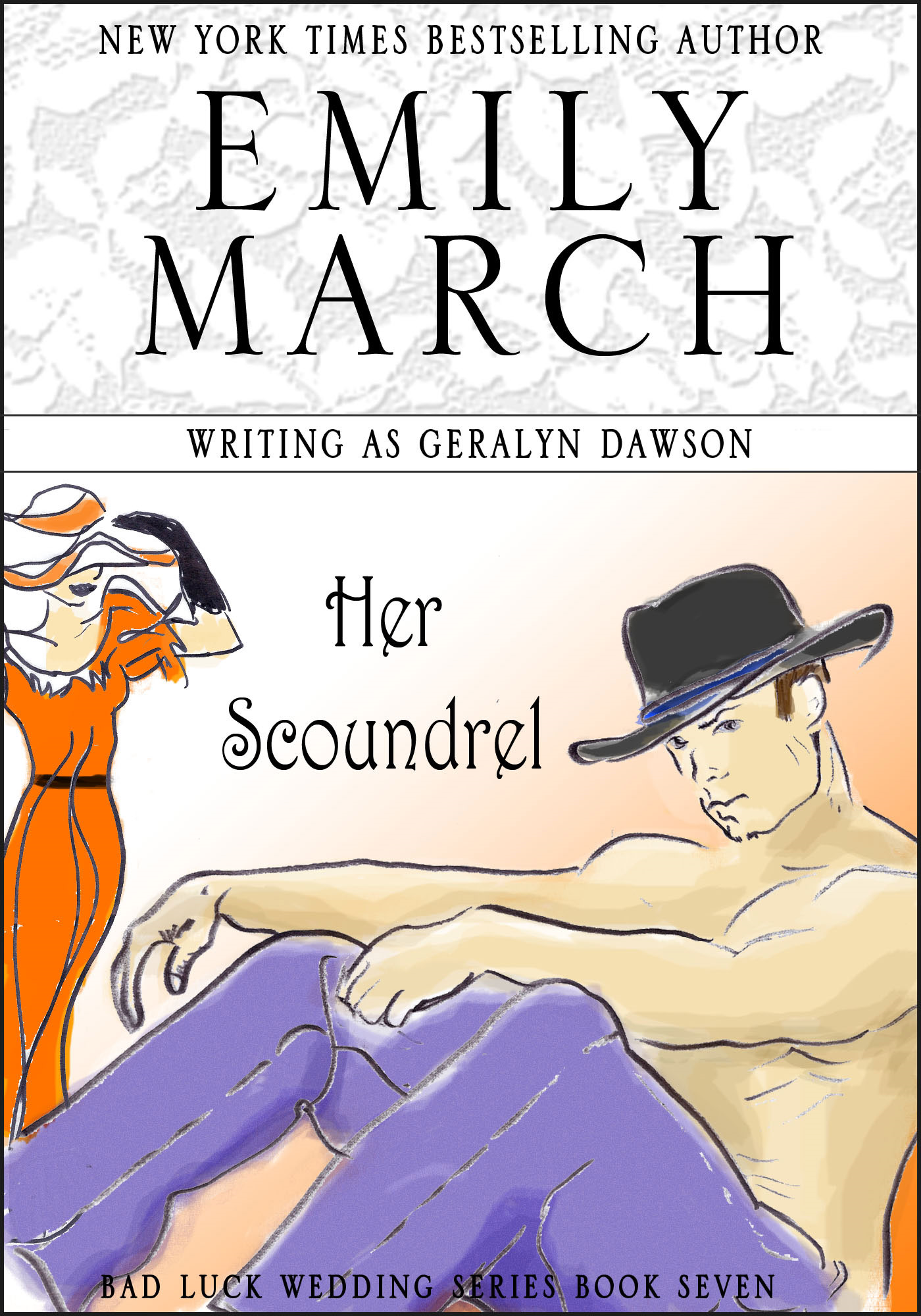 Her Scoundrel By: Emily March,Geralyn Dawson