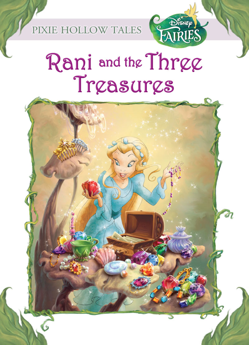 Disney Fairies:  Rani and the Three Treasures