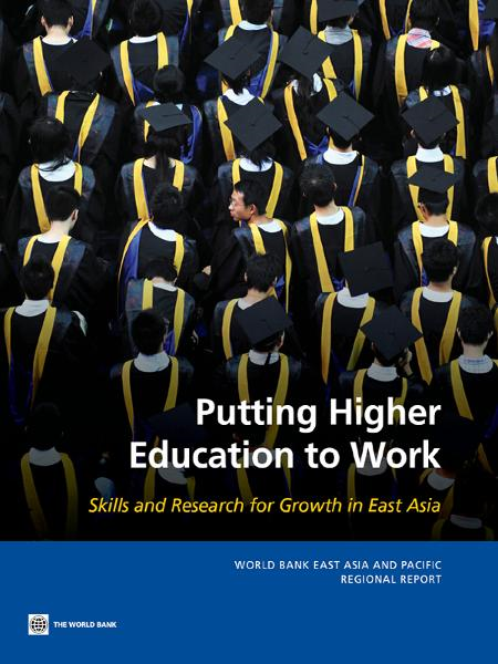 Putting Higher Education to Work: Skills and Research for Growth in East Asia