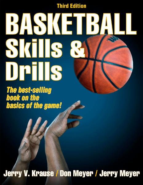 Basketball Skills & Drills, 3E