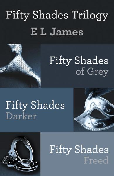 Fifty Shades Trilogy Bundle By: E L James