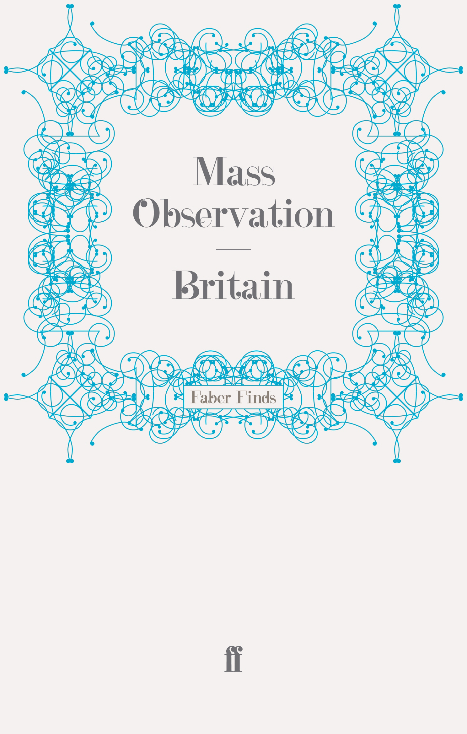 Britain By: Mass Observation
