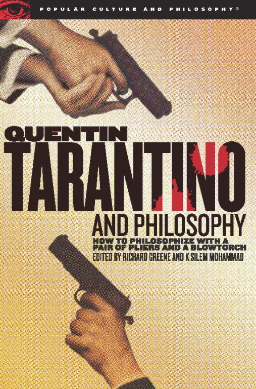 Quentin Tarantino and Philosophy