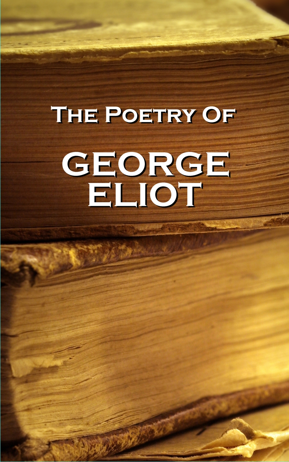 George Eliot, The Poetry