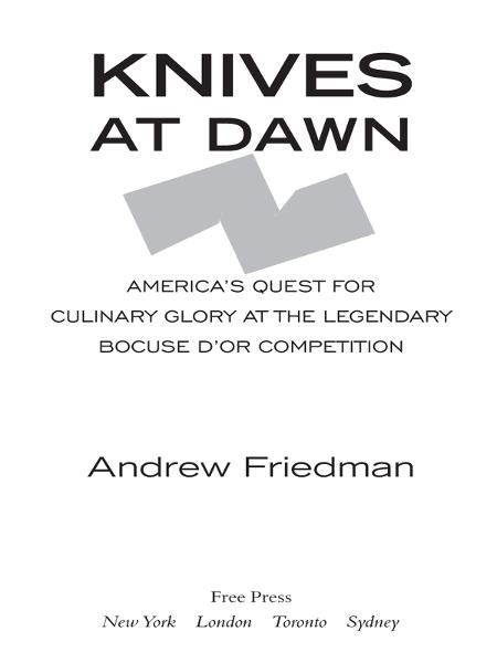 Knives at Dawn By: Andrew Friedman