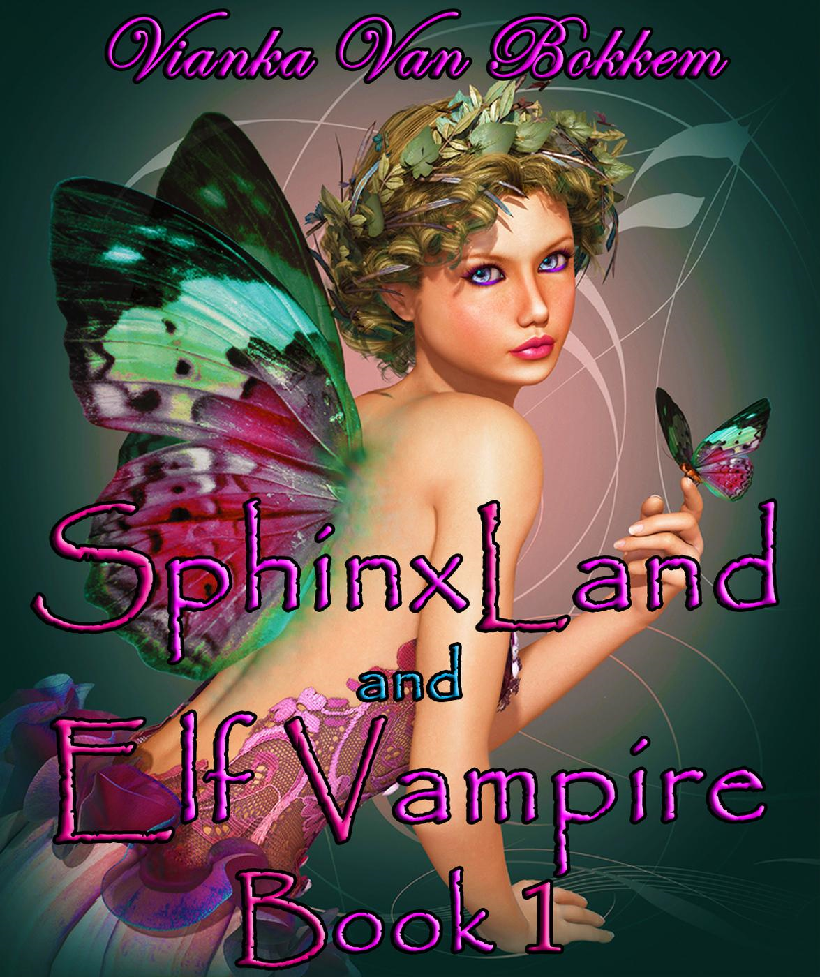 SphinxLand and Elf Vampire Book 1