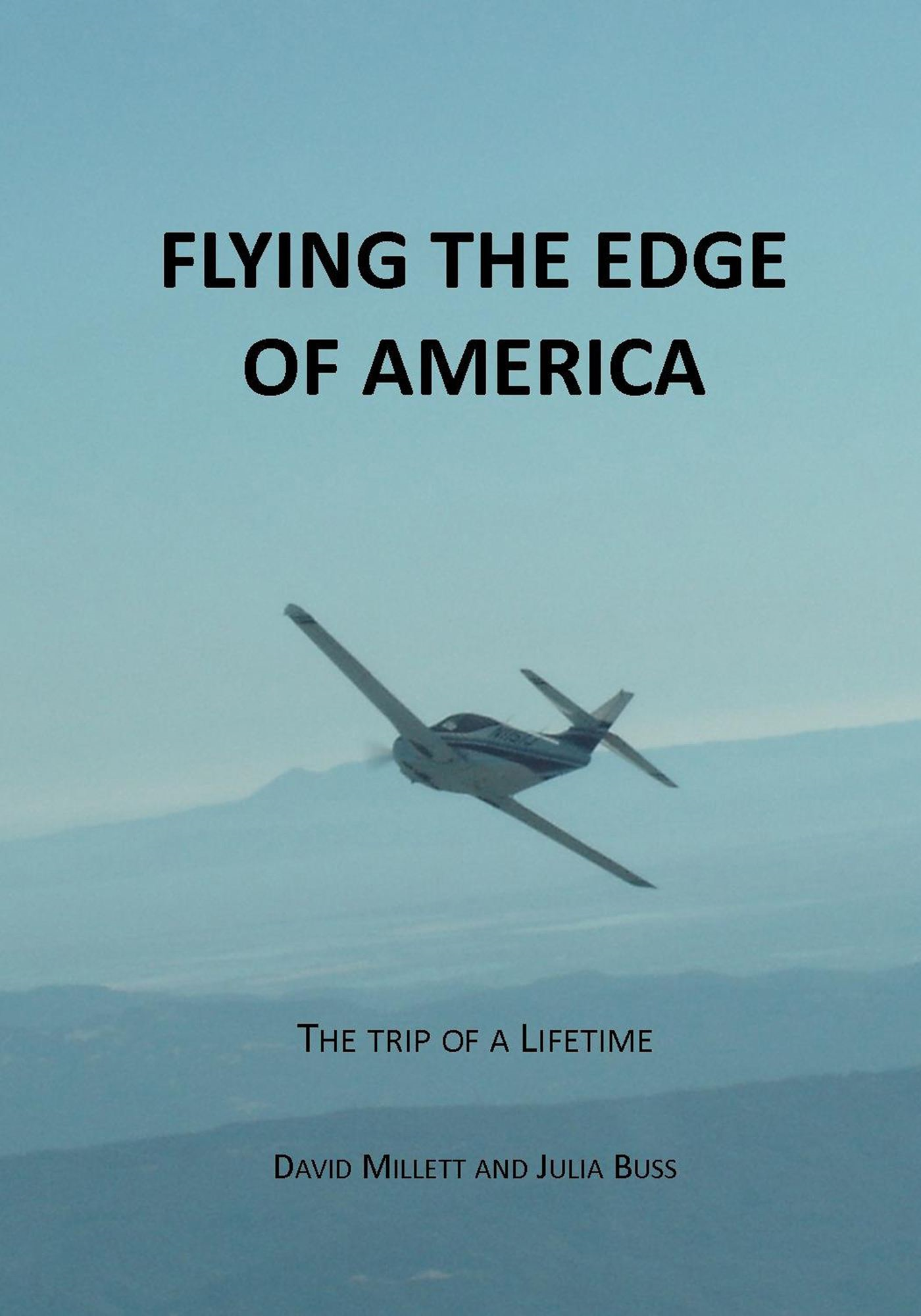 Flying the Edge of America, a trip of a lifetime