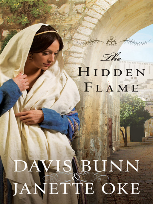 Hidden Flame, The (Acts of Faith Book #2)