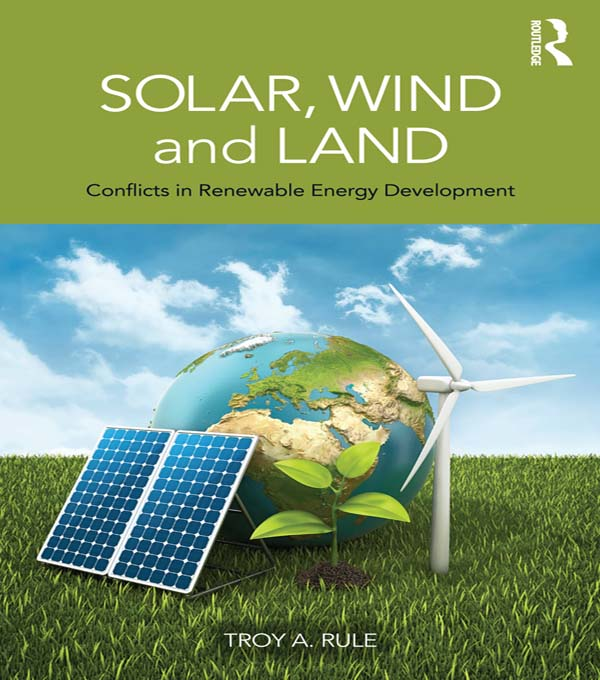 Solar,  Wind and Land Conflicts in Renewable Energy Development