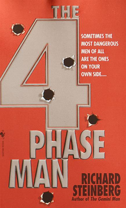 The 4 Phase Man By: Richard Steinberg