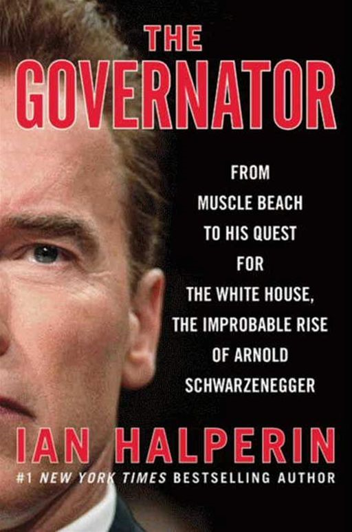 The Governator By: Ian Halperin