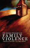 Social Dynamics Of Family Violence: