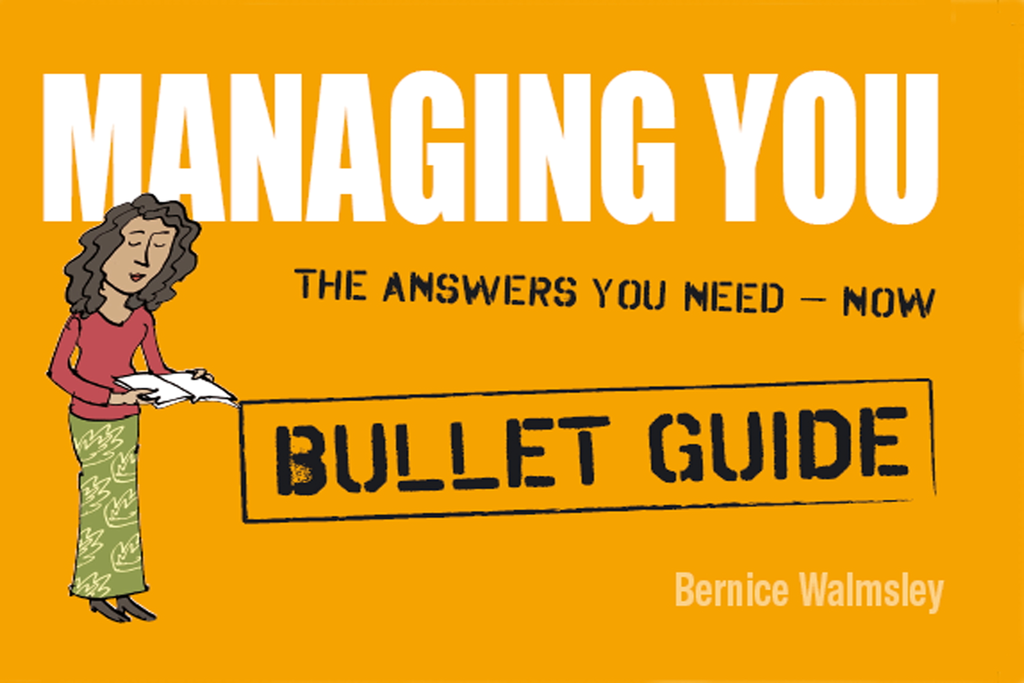 Managing You: Bullet Guides