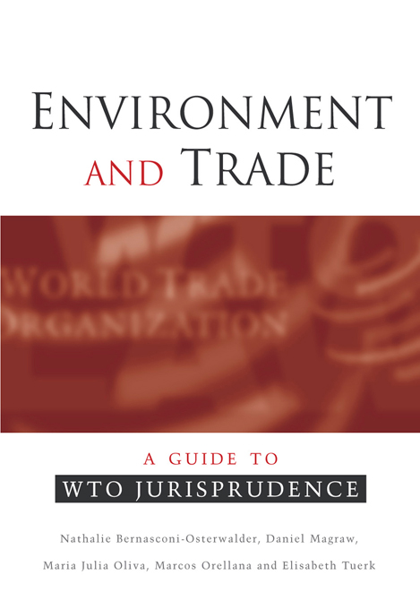 Environment and Trade A Guide to WTO Jurisprudence