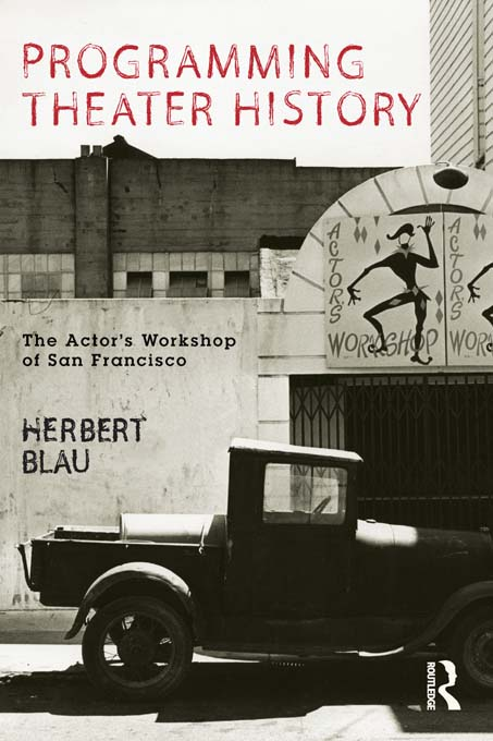 Programming Theatre History The Actor's Workshop of San Francisco