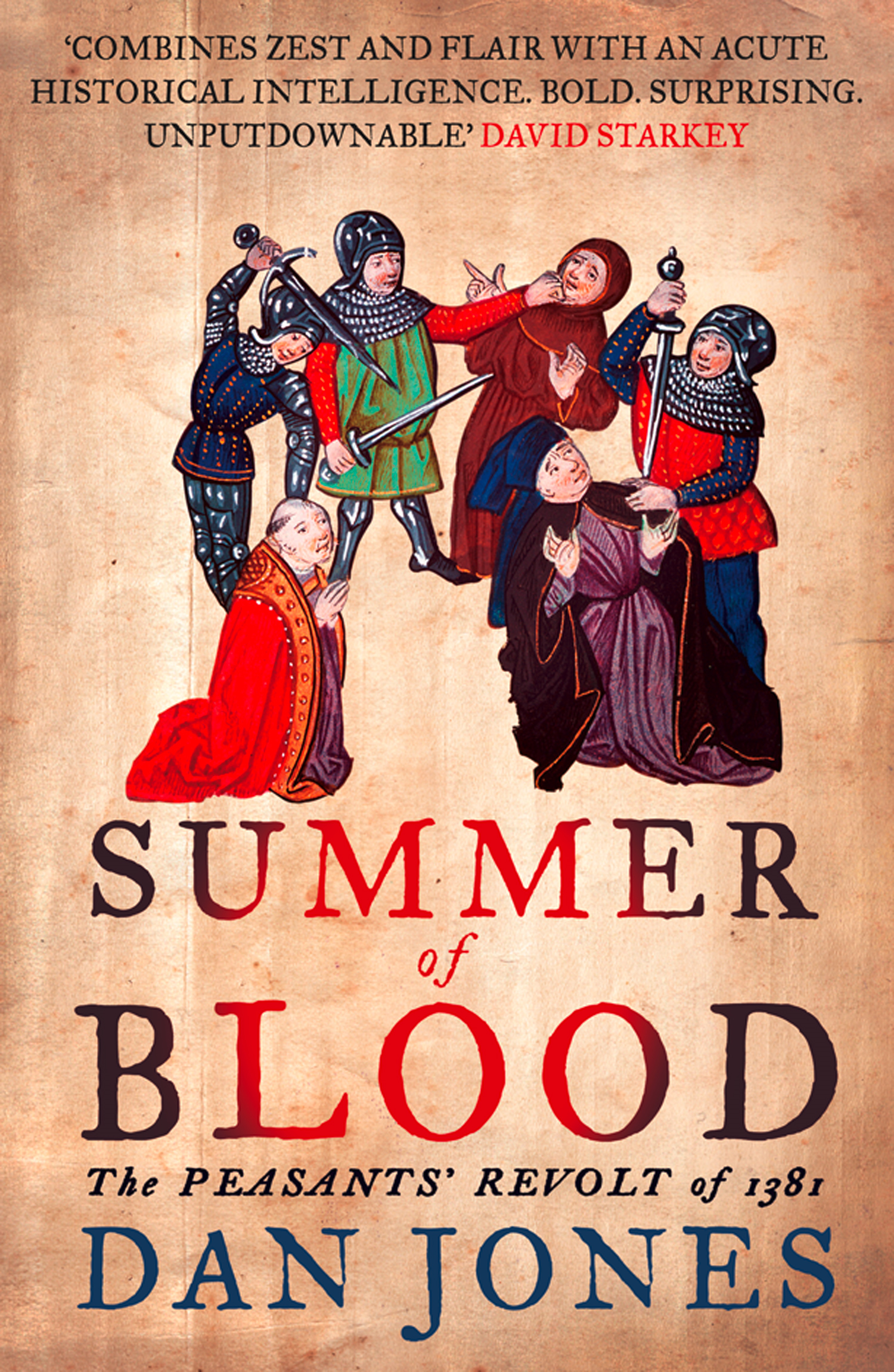Summer of Blood: The Peasants? Revolt of 1381