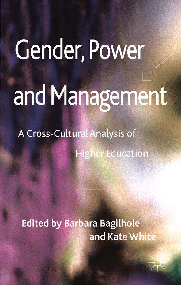 Gender,  Power and Management A Cross-Cultural Analysis of Higher Education