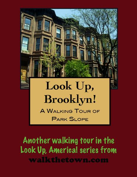 Look Up, Brooklyn! A Walking Tour of Park Slope