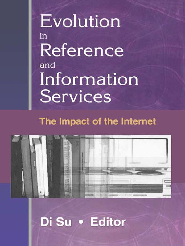 Evolution in Reference and Information Services The Impact of the Internet