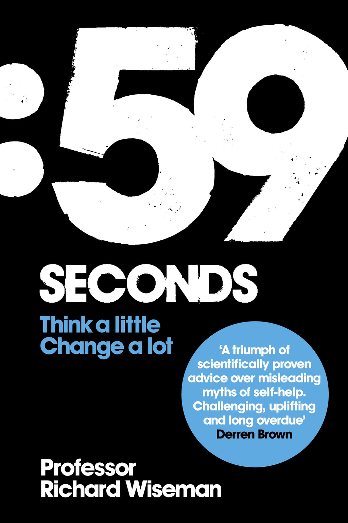 59 Seconds: Think A Little, Change A Lot Think A Little, Change A Lot