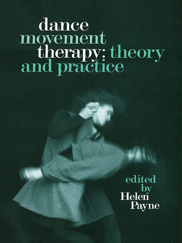 Dance Movement Therapy: Theory and Practice
